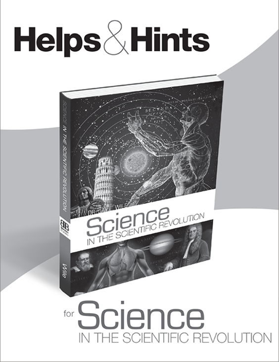 Helps & Hints for Science in the Scientific Revolution